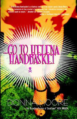Go to Helena Handbasket by Donna Moore