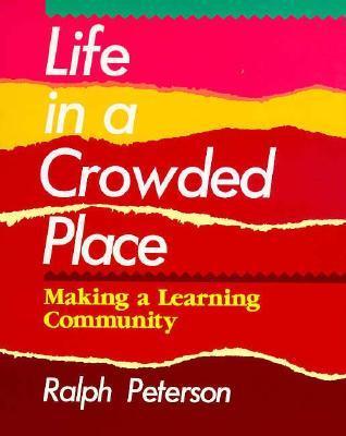 Descargar el audiolibro en inglés Life in a Crowded Place: Making a Learning Community