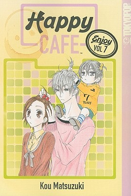 Happy Cafe, Volume 7 by Kou Matsuzuki