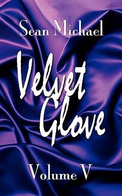 Velvet Glove by Sean Michael