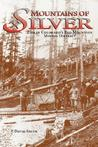 Mountains of Silver:Life in Colorado's Red Mountain Mining District