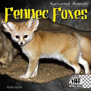 Fennec Foxes (Nocturnal Animals)