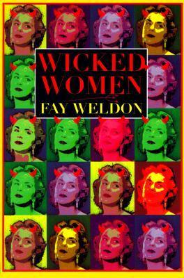 Wicked Women by Fay Weldon
