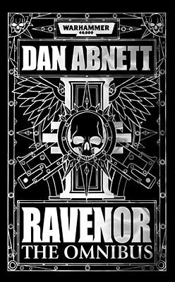 Ravenor: The Omnibus (Ravenor #1-3)