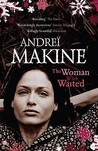 The Woman Who Waited by Andreï Makine