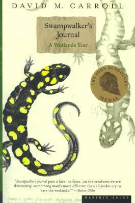 Swampwalker's Journal: A Wetlands Year