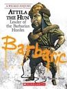 Attila the Hun by Sean Stewart Price