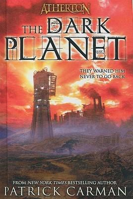 The Dark Planet (Atherton, #3)