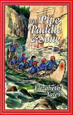 With Pipe, Paddle, and Song: A Story of the French-Canadian Voyageurs (ePUB)