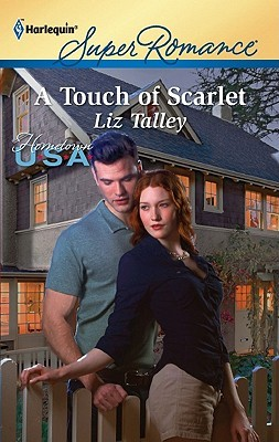 A Touch of Scarlet by Liz Talley