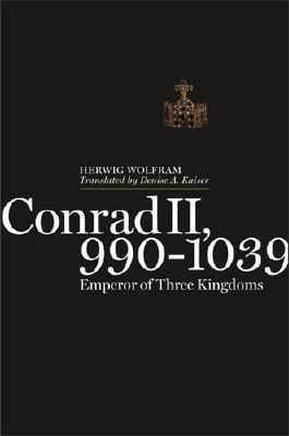 Conrad II, 990-1039: Emperor of Three Kingdoms