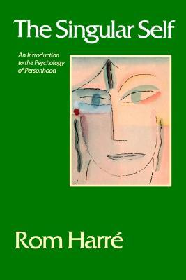 The Singular Self: An Introduction to the Psychology of Personhood Epub Free Download