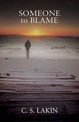 Ebook Someone to Blame by Susanne Lakin read!