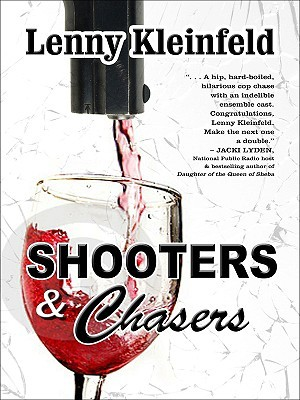 Shooters and Chasers by Lenny Kleinfeld