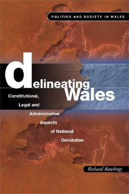 delineating-wales-legal-and-constitutional-aspects-of-national-devolution