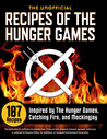 The Unofficial Recipes of The Hunger Games by Callisto Media
