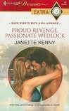 Proud Revenge, Passionate Wedlock by Janette Kenny