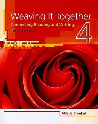 Weaving It Together, Level 4: Connecting Reading and Writing