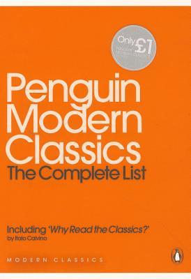 Penguin Modern Classics: The Complete List, including Why Read the Classics?