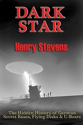 Descargar manuales para encender el fuego Dark Star: The Hidden History of German Secret Bases, Flying Disks & U-Boats