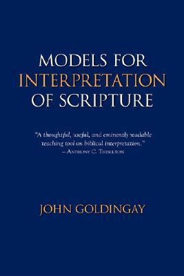 Models for Interpretation of Scripture