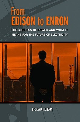 From Edison to Enron by Richard  Munson