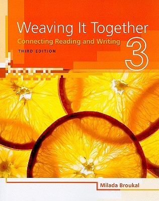Weaving It Together, Level 3: Connecting Reading and Writing