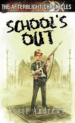 School's Out (The Afterblight Chronicles, #3)