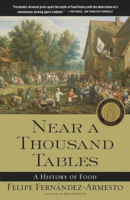 Near a Thousand Tables: A History of Food Book Cover