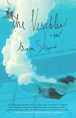 The Visibles by Sara Shepard