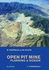 Open Pit Mine Planning and Design [Pack: V1: Fundamentals, V2: Csmine Software Package, CD-ROM: CS Mine Software]