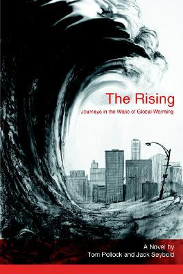 The Rising: Journeys in the Wake of Global Warming