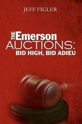 The Emerson Auctions: Bid High, Bid Adieu