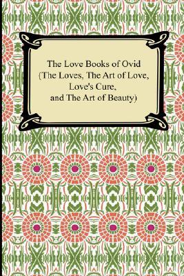 The Love Books of Ovid
