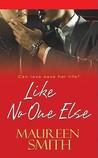 Like No One Else