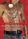 Naughty & Nice by Ruthie Knox