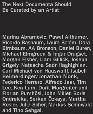 The Next Documenta Should Be Curated by ...