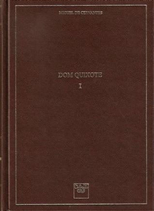 O Engenhoso Fidalgo Dom Quixote da Mancha: I