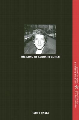The Song of Leonard Cohen: Portrait of a Poet, a Friendship, and a Film