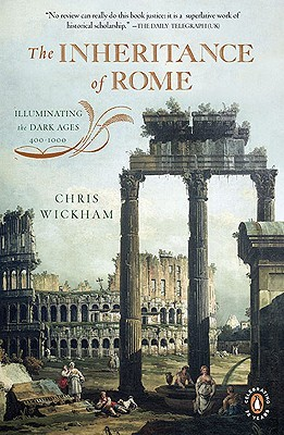 the-inheritance-of-rome-illuminating-the-dark-ages-400-1000