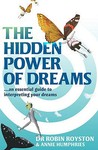 The Hidden Power of Dreams: A Guide To Understanding Their Meaning