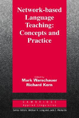 Network Based Language Teaching by Mark Warschauer