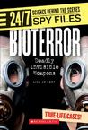Bioterror: Deadly Invisible Weapons