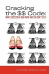 Crack the $$ Code: What Successful Men Know and You Don't (Yet)