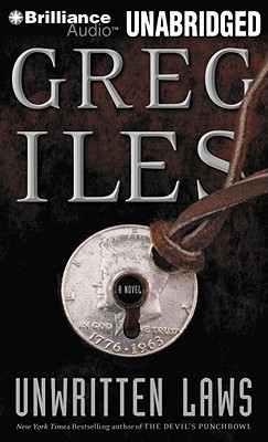 Unwritten Laws by Greg Iles