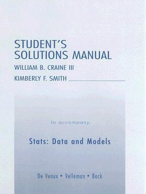 Student's Solutions Manual to Accompany Stats: Data and Models