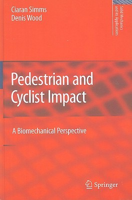 Pedestrian And Cyclist Impact: A Biomechanical Perspective