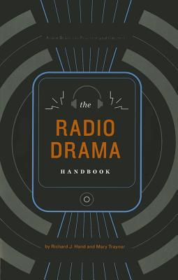 the-radio-drama-handbook-audio-drama-in-context-and-practice