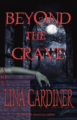 Beyond the Grave by Lina Gardiner