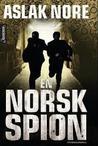 En norsk spion by Aslak Nore